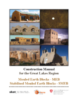 CONSTRUCTION MANUAL FOR THE GREAT LAKES REGION MOULED EARTH BLOCKS – MEB STABILISED MOULED EARTH BLOCKS – SMEB